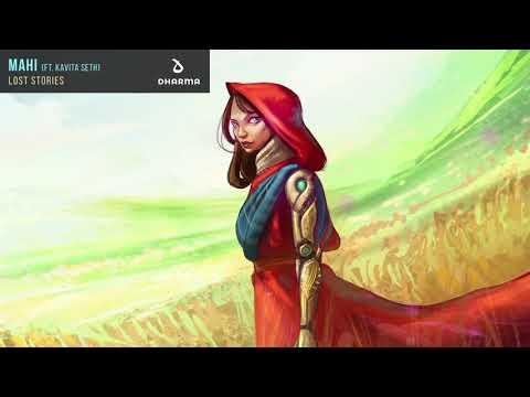 LOST STORIES - MAHI [FT. KAVITA SETH]
