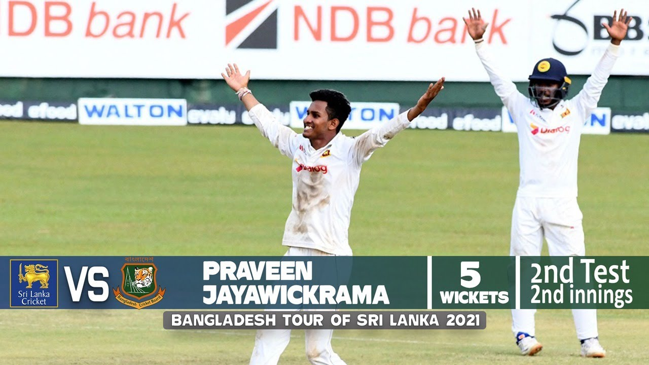 Praveen Jayawickrama's 5 Wickets Against Bangladesh | 2nd Test | 2nd Innings | Ban tour of SL 2021
