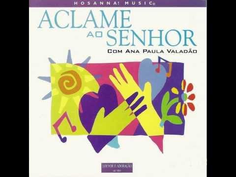 Aclame ao Senhor - Ana Paula Valadão (CD Aclame ao Senhor - Playback)