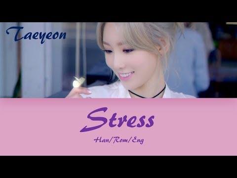 Kim Taeyeon (김태연) Stress (스트레스) Lyrics (Han/Rom/Eng)