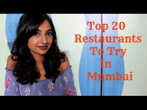 Top 20 Restaurants To Try In Mumbai (Breakfast, Lunch, Desert, Restobars)