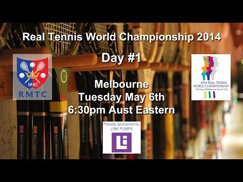 Real Tennis World Championships 2014 Day #1