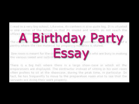 essay on a birthday party english essays for class  and   essay on a birthday party english essays for class  and