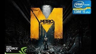 Metro: Last Light Redux - I5-6400 - 8GB RAM - GTX 1050 BENCHMARK