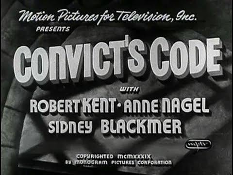 Convict's Code (1939) [Drama] [Crime]