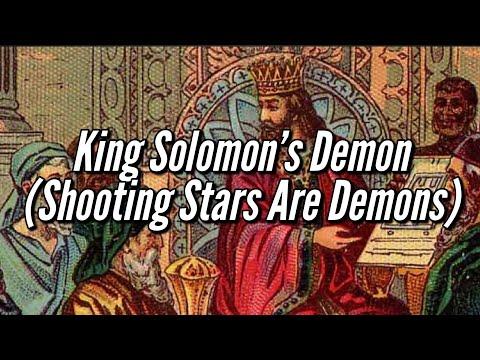 King Solomon's Demon - Shooting Stars Are Demons (Baraq) Flat Earth Apocrypha