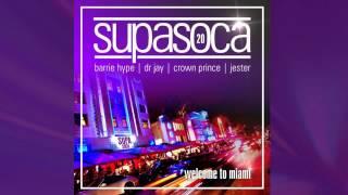 DJ Crown Prince  Supa Soca 20 [DOWNLOAD SOCA MIX]