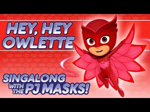 PJ Masks Singalong - ♪♪ Hey Hey Owlette ♪♪ (10 mins)