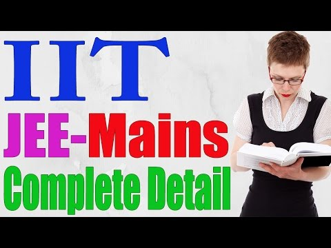 IIT JEE Mains 2018 Complete Information, IIT JEE Mains 2018 Eligibility,  How To Study- TIPS,
