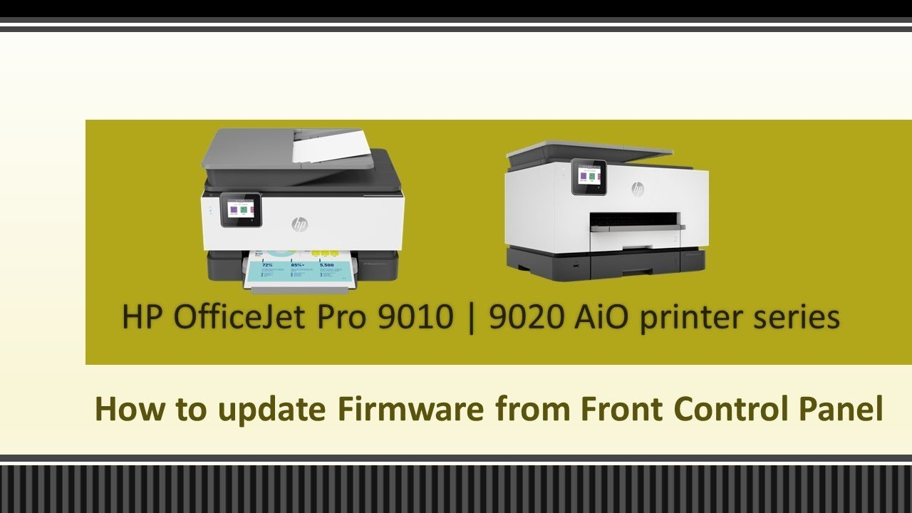 HP OfficeJet Pro 9025 | 9028 | 9020 | 9015 | 9018 : Update Firmware using  the front control panel