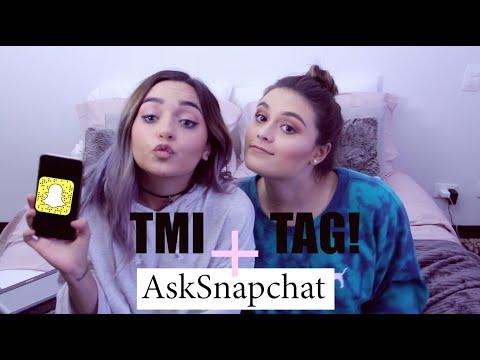 TMI TAG + Ask Snapchat!