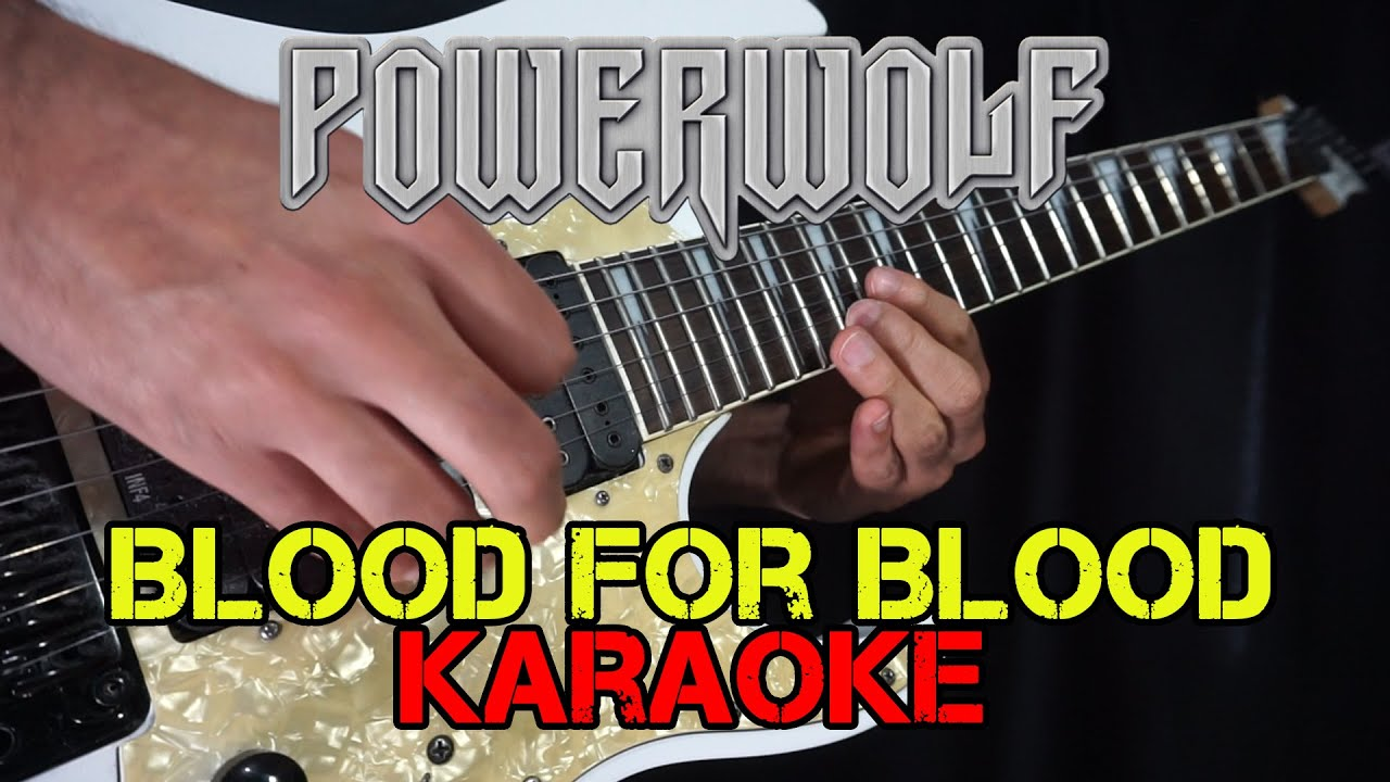 [Karaoke] Blood for blood - Powerwolf (Cover by Richard) [TAB ALL INSTRUMENTS]
