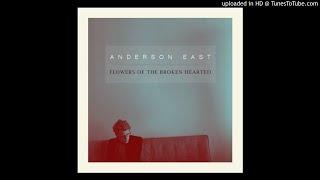 Morning Is Broken - Anderson East