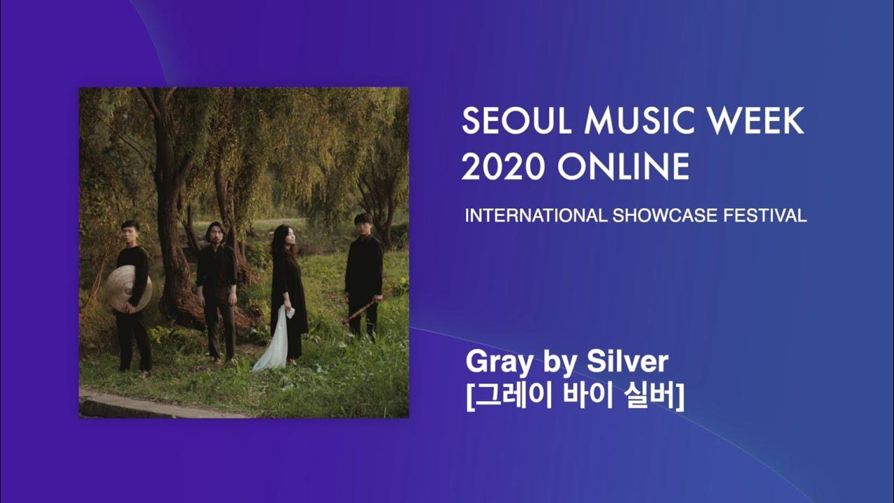 Gray by Silver (그레이 바이 실버)   Seoul Music Week 2020