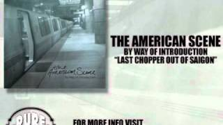 Watch American Scene Last Chopper Out Of Saigon video