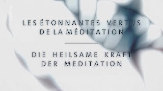 Die heilsame Kraft der Meditation ( Arte Doku, HD )