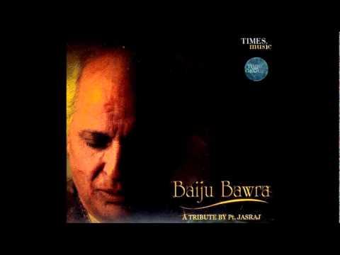 Pandit Jasraj- Tribute to Baiju Bawra. Raga Sorath