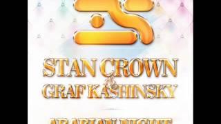 Stan Crown & Graf Kashinsky - Arabian Night (Original Mix)