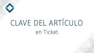Mostrar Clave del Artículo en Ticket - [ SICAR v3.0 ] - SICAR.MX