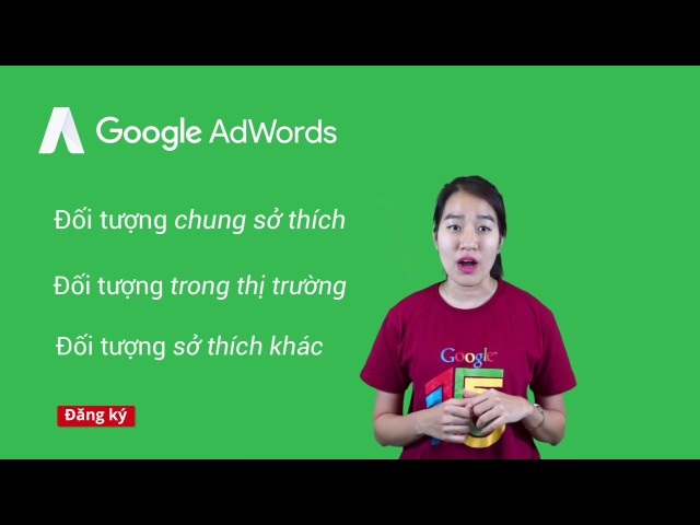 [Google AdWords] Nhắm mục tiêu trên mạng hiển thị với Adwords Official
