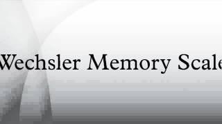 Wechsler Memory Scale