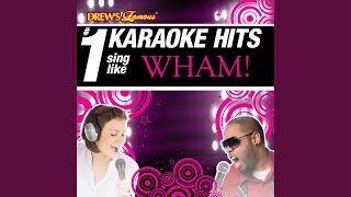 Wham Rap! (Enjoy What You Do) (As Made Famous By Wham!)