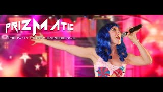 "NSE-PRIZMATIC-The KATY PERRY Experience Live ""Roar""-NEAL SHELTON ENTERTAINMENT BOOKING"