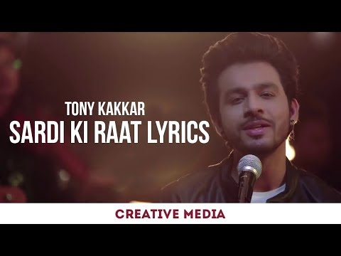 Tony Kakkar Beutiful Love song  ( Sardi Ki...