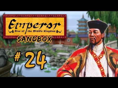 Let's Play Emperor: Rise of the Middle Kingdom (Sandbox) - 24