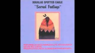 Douglas Spotted Eagle - Sacred feelings - 11 Sacred Feelings