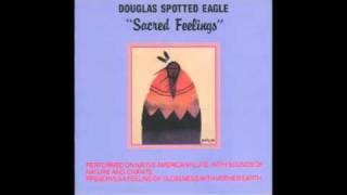 Douglas Spotted Eagle - Sacred feelings - 11 Sacred Feelings