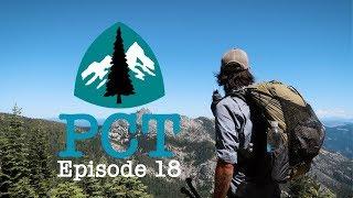 PCT 2018 Thru-Hike: Episode 18 - Crossing  Into Oregon