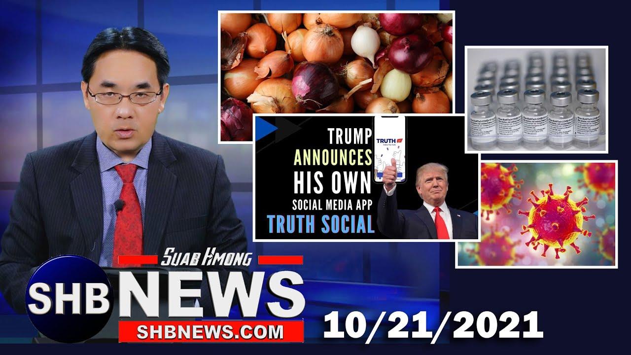 Download 10/21/2021 Hauv paus dos noj muaj mob | Kab mob kis tshiab | Trump qhib Social Media tshiab...