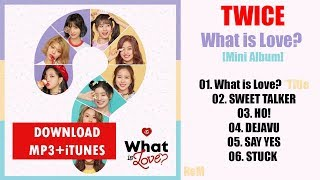 [Mini Album] TWICE – What is Love? (MP3 + iTunes DOWNLOAD)