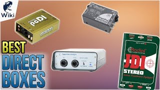 10 Best Direct Boxes 2018