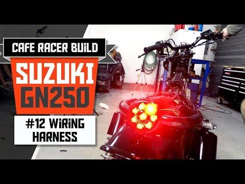 suzuki gn 250 cafe racer build - part 12: wiring harness