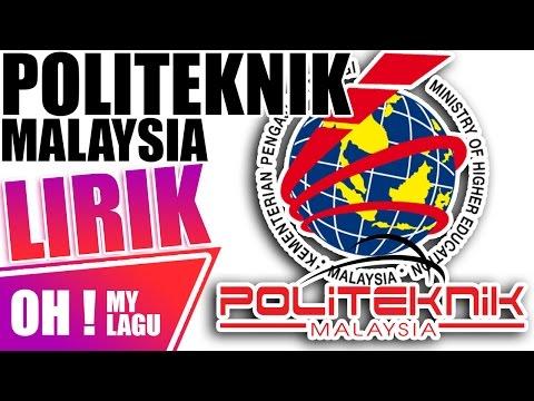 Lagu Politeknik Malaysia LIRIK