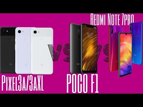 pixel-3a-&-pixel-3axl-vs-poco-f1-vs-redmi-note-7-pro---specs,-hardware,-value-for-money?🔥😱