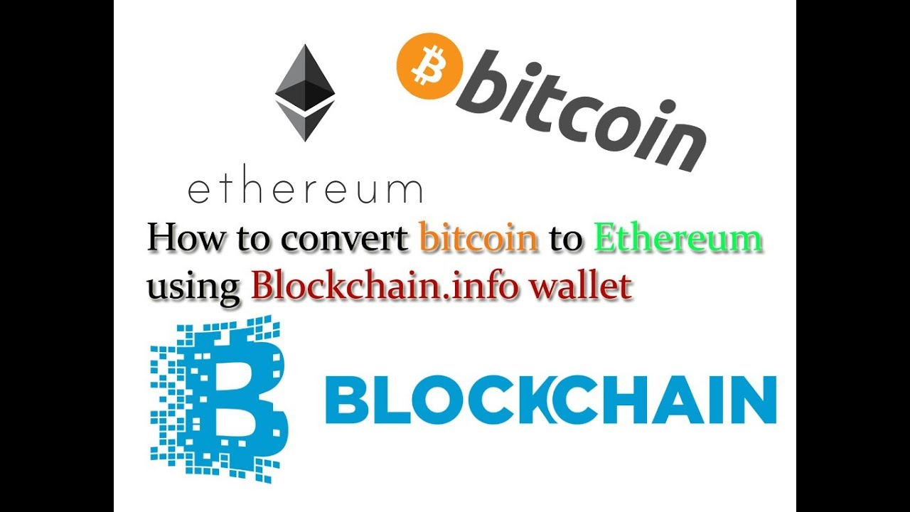 how do i change bitcoin to ethereum