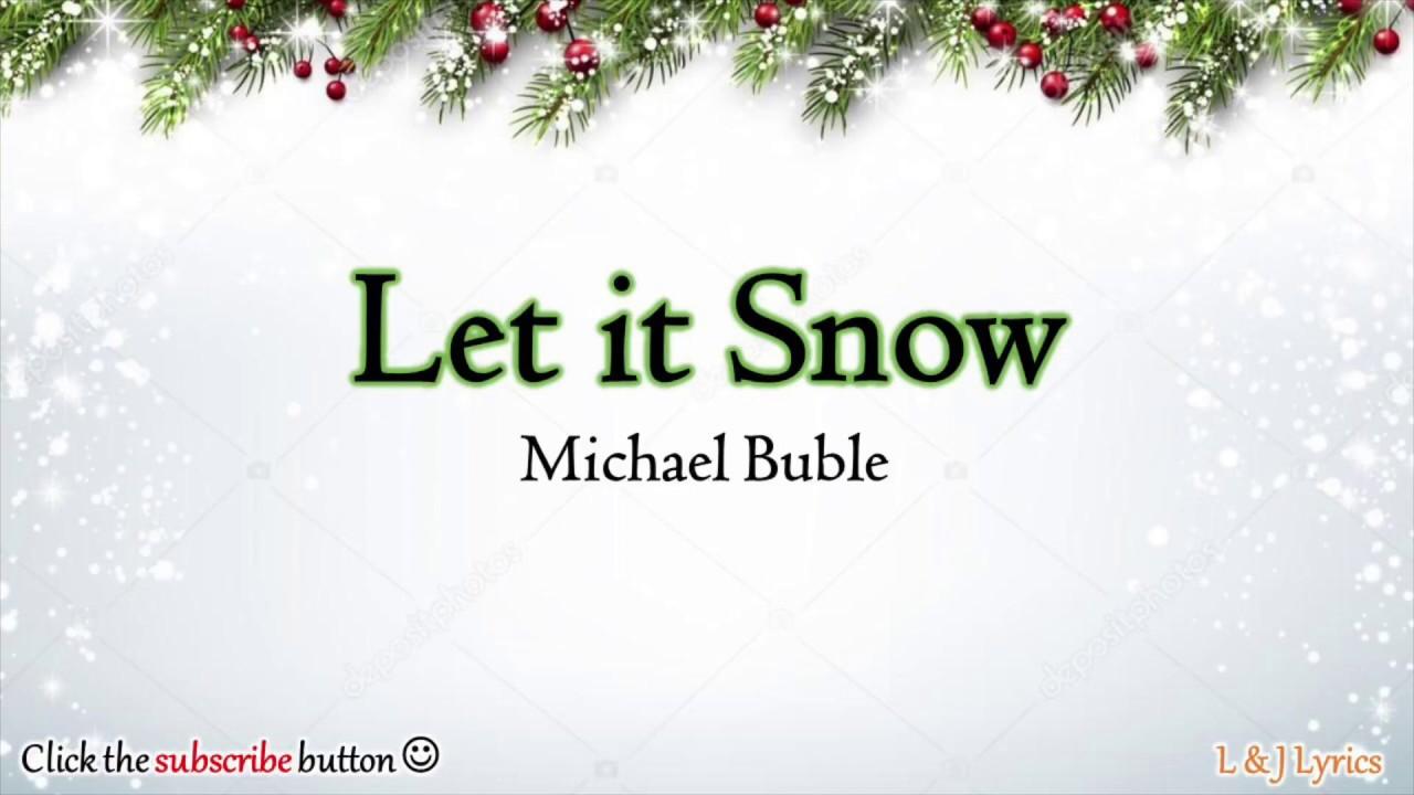 Let it Snow - Michael Buble (Lyrics - Christmas Song) - YouTube
