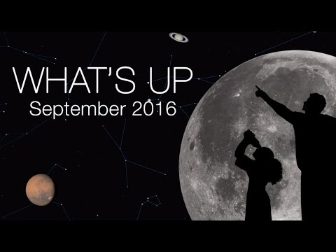 NASA | What s Up for September 2016 : Astronomy Video