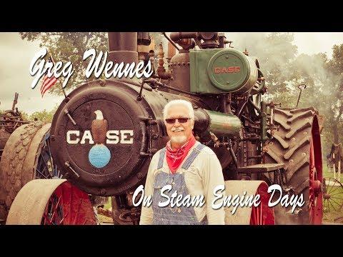 Greg Wennes on Steam Engine Days