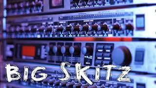 Big Skitz - I Get to it