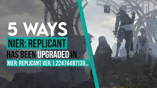 5 Ways NieR: Replicant has Been Upgraded in NieR: Replicant Ver. 1.22474487139…