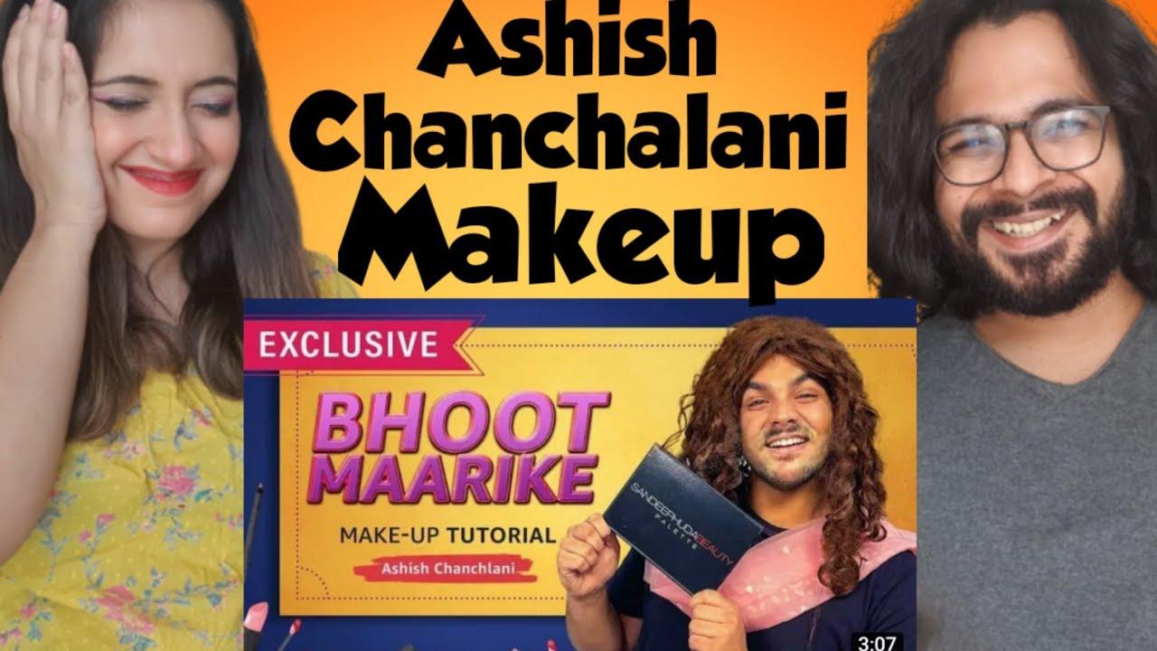 Ashish Chanchalani Makeup tutorial || Reaction Video | Vibhav & Sonam