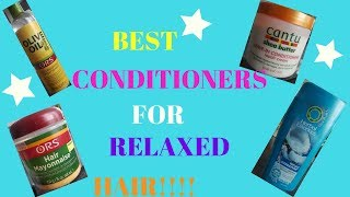 👍Best Conditioners for Relaxed Hair!!(2019)