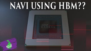 Can Navi use HBM? Will AMD scale up Navi?