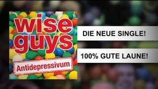Wise Guys - Antidepressivum - Teaser