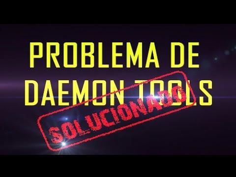 Problema Daemon Tools solucionado 2016