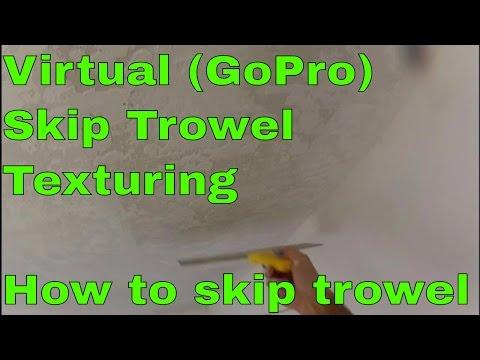 How to Skip Trowel Texture - Virtual Skip Trowel Texturing